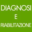 Diagnosi e Riabilitazione
